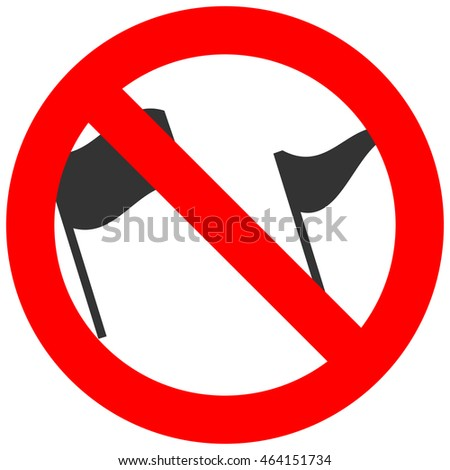 Forbidden sign with flags icon isolated on white background. Using flags is prohibited illustration. Flag is not allowed illustration. Flags are banned.