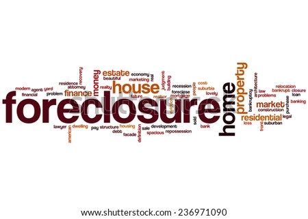 Foreclosure word cloud concept - stock photo