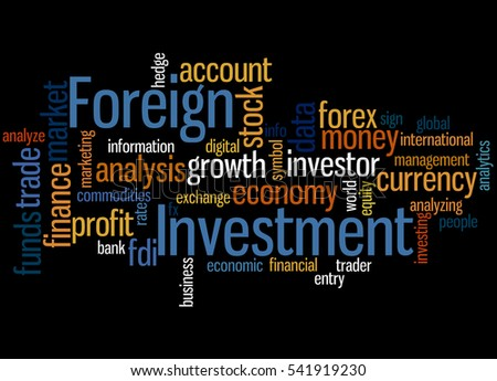 Foreign Investment, word cloud concept on black background.
