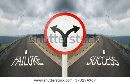 fork junction traffic sign with crossroads spliting in two ways, choose Failure or Success road the correct way
