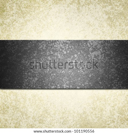 formal white background with black ribbon or stripe and vintage grunge background texture, white paper and black background for wedding invitation or elegant brochure template design of old paper look