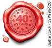 forty years experience 40 year of specialized expertise top expert specialist best service guaranteed - stock vector