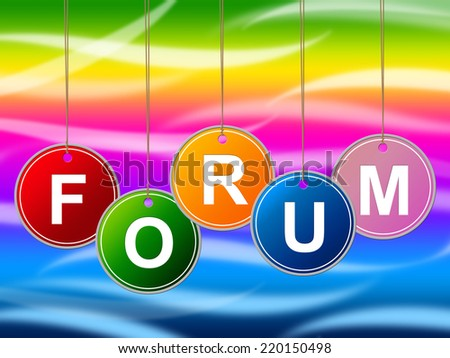 Forum Forums Representing Social Media And Group - stock photo