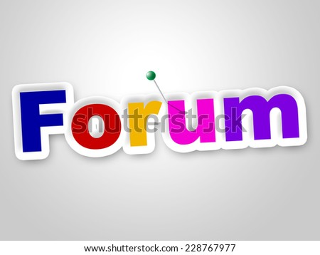 Forum Sign Representing Social Media And Communication