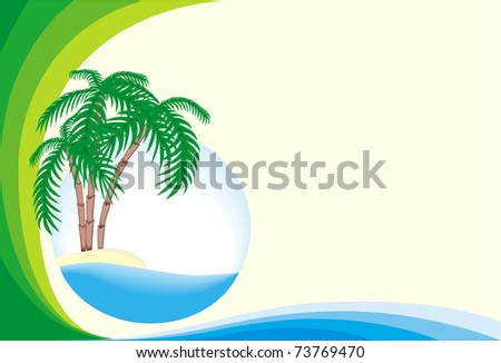 Frame from blue and green band and tropical island in the ocean