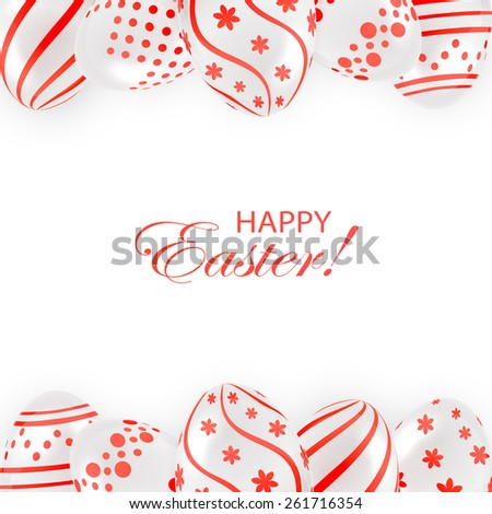 Frame from decorative Easter eggs with red patterns on white background, illustration. - stock photo