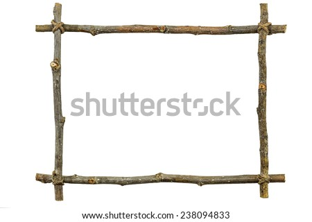Frame of wooden twigs isolated
