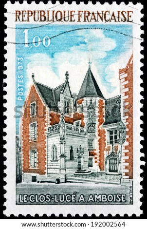 FRANCE - CIRCA 1973: A stamp printed by FRANCE shows view of The Chateau du Clos Luce (or simply Clos Luce) - a small chateau in the city of Amboise, France, circa 1973 - stock photo