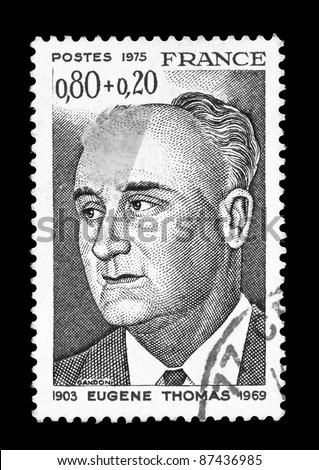 FRANCE - CIRCA 1975: A stamp printed in France shows Eugene Thomas, French politician, former minister, great-resistant, creator of the resistance network in France Fighting, circa 1975