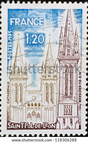 FRANCE - CIRCA 1975: A stamp printed in France,shows image of Cathedral of Saint Pol of Leon,circa 1975.