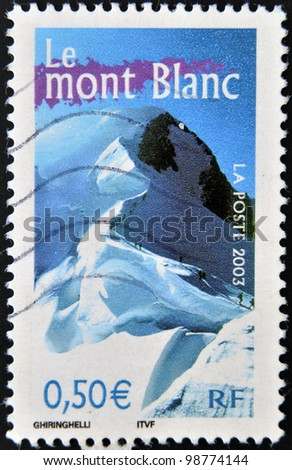 FRANCE - CIRCA 2003: A stamp printed in France shows mont blanc, circa 2003 - stock photo