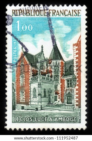 FRANCE - CIRCA 1973: A stamp printed in France shows The Clos Luce in Amboise , Loire Valley Manor house where Leonardo da Vinci lived,invited by the king of France: Francois I, circa 1973
