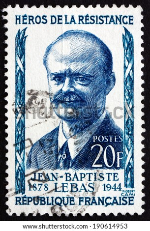 FRANCE - CIRCA 1957: a stamp printed in the France shows Jean-Baptiste Lebas, Politician, Resistance Leader during World War II, Captured by the Germans in 1941, circa 1957