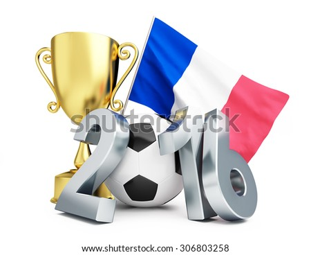 France football 2016, Gold Trophy Cup and flag of France. 3d Illustrations on a white background
