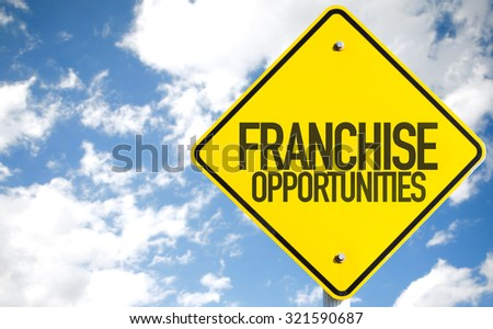 Franchise Opportunities sign with sky background
