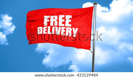 free delivery, 3D rendering, a red waving flag - stock photo