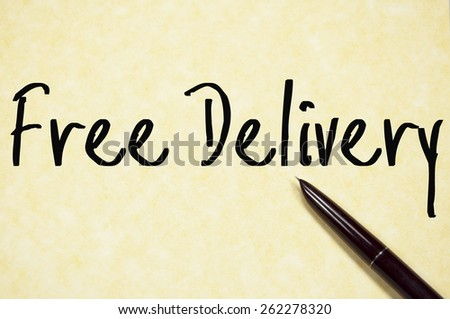 free delivery text write on paper  - stock photo