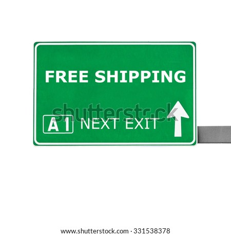 FREE SHIPPING road sign isolated on white - stock photo