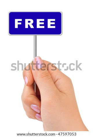 Free sign in hand isolated on white background - stock photo