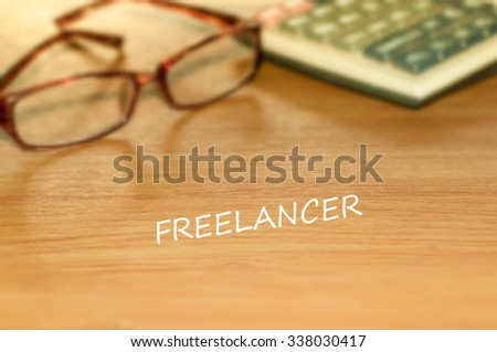 FREELANCER message on the table