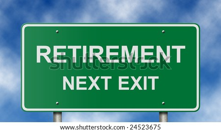 Freeway exit sign suitable for retirement, investment, and employment concepts. - stock photo