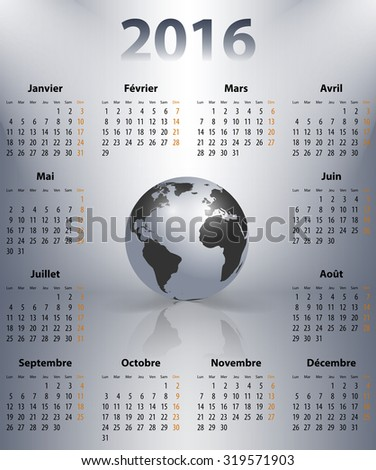 French business calendar for 2016 year with the world globe in a spot. Sundays first