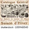 French Cookware poster  - vintage engraved illustration - Catalog of a French department store - Paris 1909 - stock photo