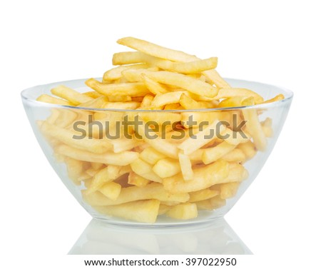 French fries in a glass bowl isolated on white background.