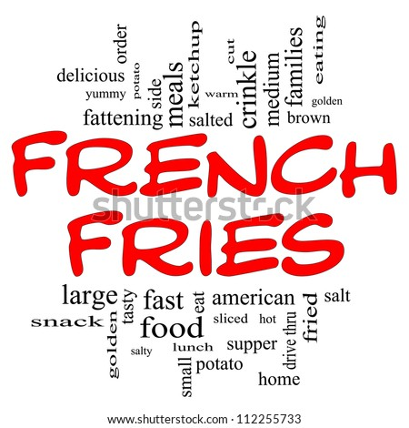 French Fries Word Cloud Concept in black & red letters with great terms such as fast food, salted, golden, brown, tasty and more.