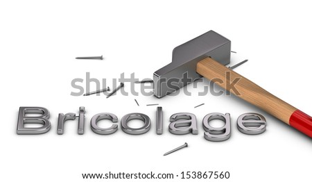 French word bricolage written with metal letters plus a hammer and some nails over white background - stock photo