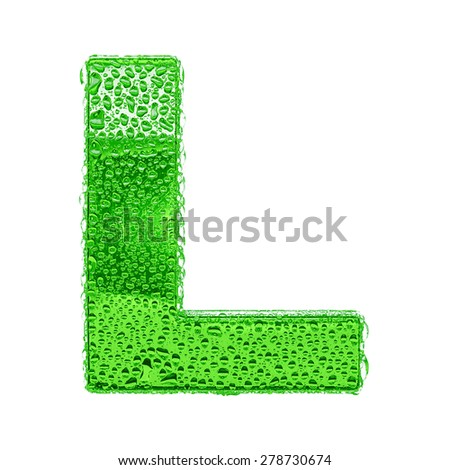 Fresh Green alphabet symbol - letter L. Water splashes and drops on transparent glass. Isolated on white