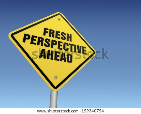Fresh Perspective Ahead Sign