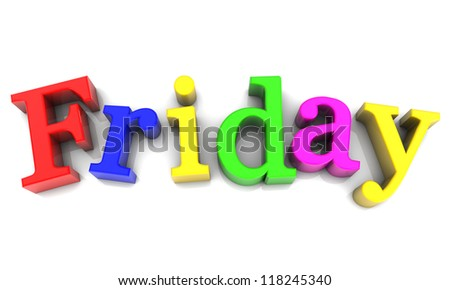 Friday, day of the week multicolored over white Background