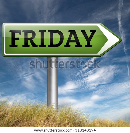 friday sign event calendar or meeting schedule