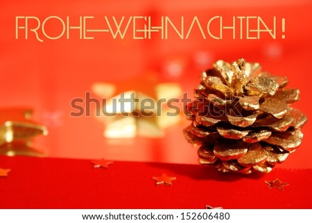 Frohe Weihnachten - Merry Christmas in german - stock photo