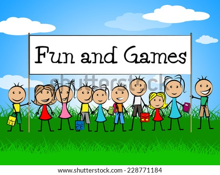Fun And Games Representing Play Time And Gaming - stock photo