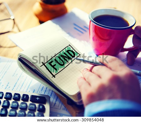 Fund Funding Donation Investment Budget Capital Concept - stock photo