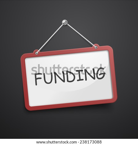 funding hanging sign isolated on black wall  - stock photo