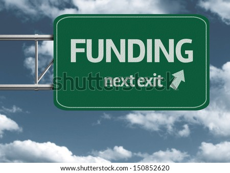 Funding, next exit creative road sign and clouds - stock photo