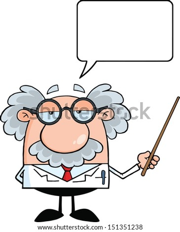 Funny Scientist Or Professor Holding A Pointer With Speech Bubble. Raster Illustration - stock photo