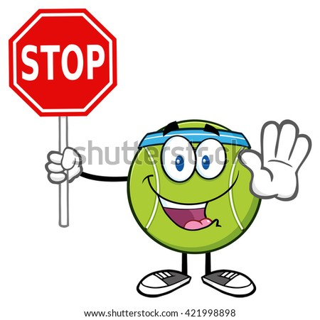 Funny Tennis Ball Cartoon Mascot Character Gesturing And Holding A Stop Sign. Raster Illustration Isolated On White - stock photo