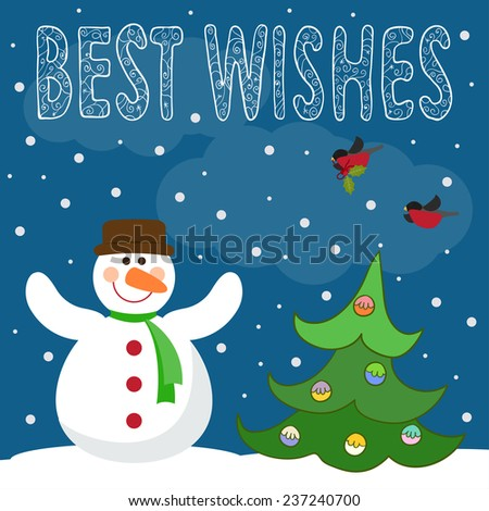 Funny winter holidays card background with best wishes, cute snowman, fir, bullfinches and snowflakes. Raster copy - stock photo