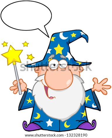 Funny Wizard Waving With Magic Wand And Speech Bubble. Raster Illustration.Vector Version Also Available In Portfolio. - stock photo