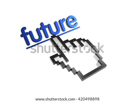 future. 3d rendered inscription. Link and finger, pointer. Isolated on white - stock photo
