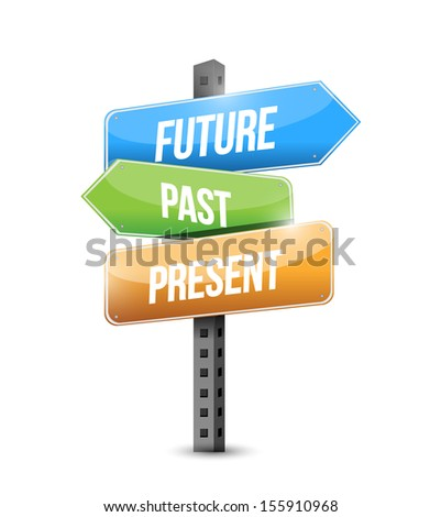 future past and present sign illustration design over a white background - stock photo