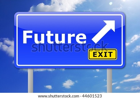future written on a road sign illustration showing time concept - stock photo