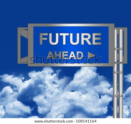 Futures Ahead on Blue Highway Street Sign Against Cloud and Blue Sky