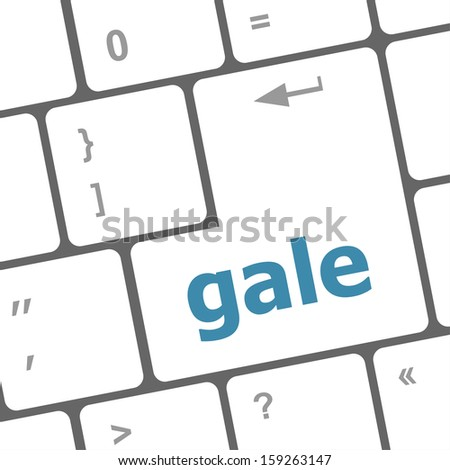 gale word on keyboard key, notebook computer button, raster