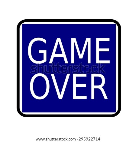 GAME OVER white stamp text on buleblack background