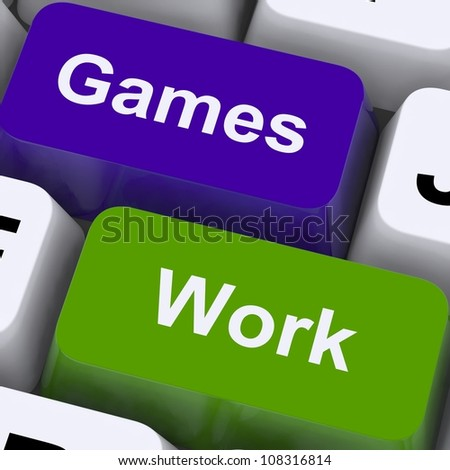 Games Work Keys Showing Working or Playing Time Management